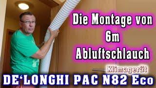 DELONGHI PAC N82 Eco Klimagerät - Die Montage von 6m Abluftschlauch   Willi-0815