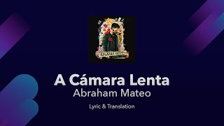 Abraham Mateo   A Cámara Lenta Lyrics English And Spanish   English Lyrics Translation  Subtitles