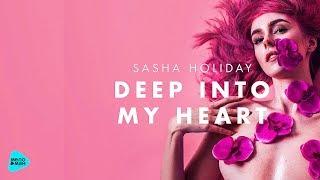 Sasha Holiday - Deep Into My Heart (Official Audio 2017)