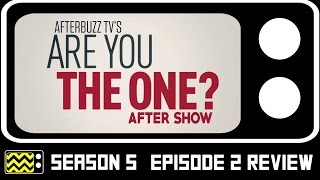 Are You The One? Season 5 Episode 2 Review w/ Ozzy Morales & Andre Siemers | AfterBuzz TV