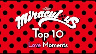 Miraculous Ladybug | 🐞 Top 10 Love Moments 🐞 | Tales of ladybug & Cat Noir