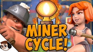 My FAVORITE Miner Cycle Deck!   Clash Royale
