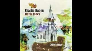 Charlie Haden & Hank Jones - Precious Lord, Take My Hand