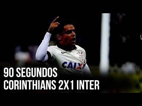 90 segundos | Corinthians 2x1 Internacional