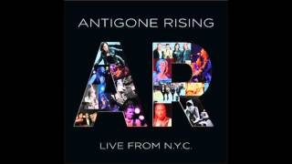"""Antigone Rising, """"Say You Want To Leave"""" 'Live From N.Y.C.'"""
