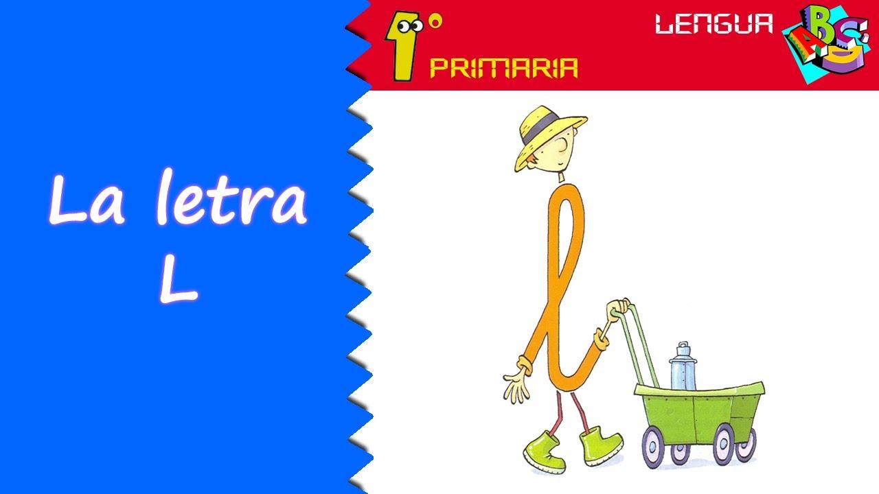 Lengua Castellana. 1º Primaria. Tema 0: Letra l