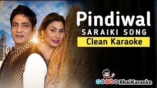 Pindiwal Karaoke | Malkoo | Nadia Hashmi | Saraiki Karaoke
