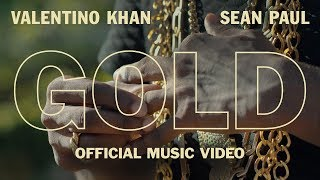 Valentino Khan & Sean Paul - Gold (Official Music Video)