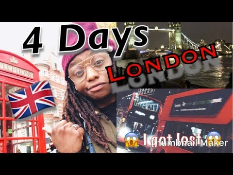 London VLOG| 4 day trip | I got LOST! 😧
