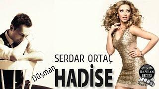 Hadise Feat Serdar Ortaç - Düşman (Muhteşem Düet)