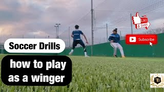 Drills on How to become a better soccer player – Drills on how to play as a winger in soccer 2020