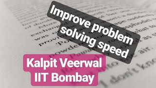JEE/NEET preparation Tutorial 1 - How to increase speed?