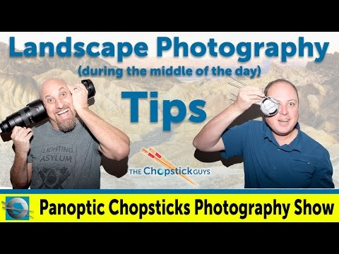 Landscape Photography (Tips for shooting during the day)