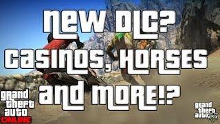 GTA 5 Online RUMORED DLC? DRUGS, CASINOS, HORSES And MORE (GTA V)