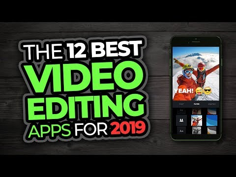 Best Video Editing Apps For Phones (2019)