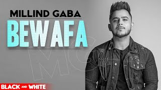 Bewafa (Official B&W Video) | Gurnazar Feat Millind Gaba | Latest Punjabi Songs 2020 | Speed Records