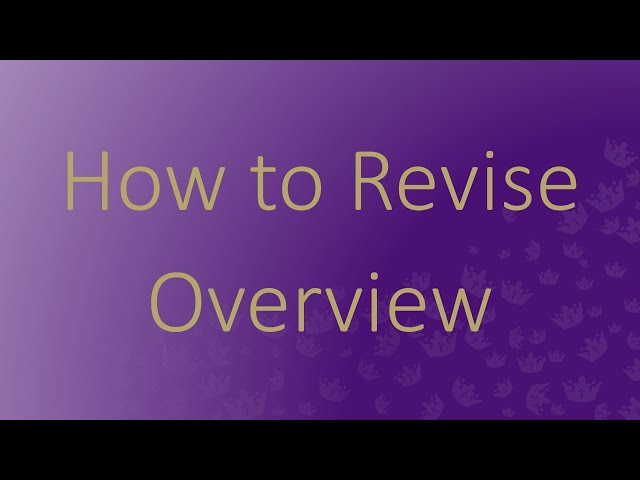 How to Revise - Overview