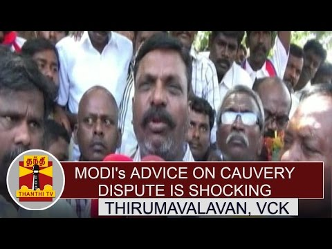 PM-Modis-Advice-on-Cauvery-Dispute-is-shocking--Thirumavalavan-Thanthi-TV