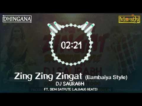 Zing Zing Zingat (Bambaiya Style) | DJ Saurabh from Mumbai | Ajay Atul | Sairat