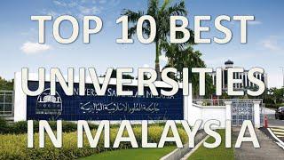 Top 10 Best Universities In Malaysia/Top 10 Universidades De Malasia