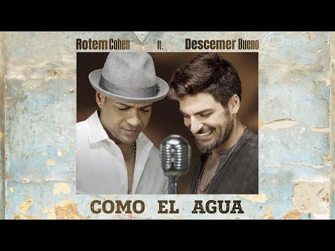 Como El Agua ft. Descemer Bueno - חברים