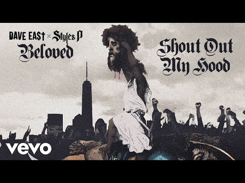 Dave East, Styles P - Shout Out My Hood