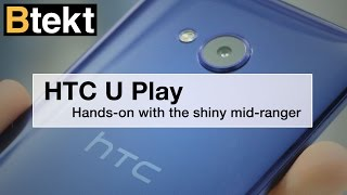 HTC U Play hands-on