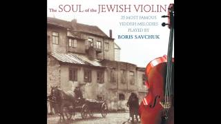 Avriemel Der Marvicher  - The Soul of the Jewish Violin - Jewish Music
