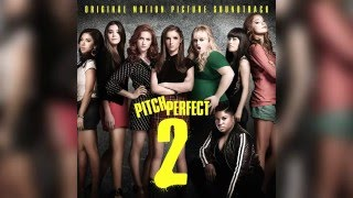 08. Convention Performance - The Barden Bellas | Pitch Perfect 2