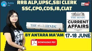 CURRENT AFFAIRS | THE HINDU |17th-18th June 2018 | UPSC, RRB, SBI CLERK/IBPS, SSC, CLAT & OTHERS
