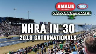 NHRA in 30: 2018 Gatornationals