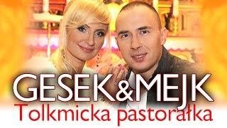 Gesek, Mejk - Tolkmicka Pastorałka