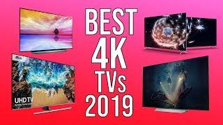BEST 4K TV 2019   TOP 10  BEST 4K TVs of 2019