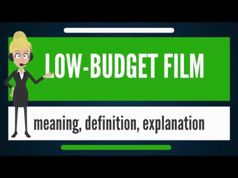 What is LOW-BUDGET FILM? What does LOW-BUDGET FILM mean? LOW-BUDGET FILM meaning & explanation