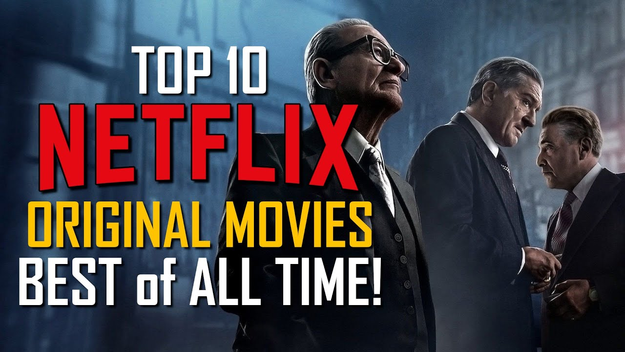 Top 20 Greatest Netflix Original Movies of All Time 20