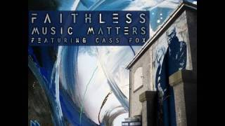 Faithless - Music Matters feat. Cass Fox (Axwell Edit)