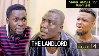 The Landlord | Mark Angel TV | Funny Videos