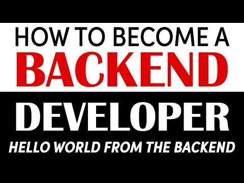 Become a Backend Developer: Hello World from the Backend