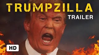 TRUMPZILLA   Godzilla king of the monsters Trailer Parody 2019
