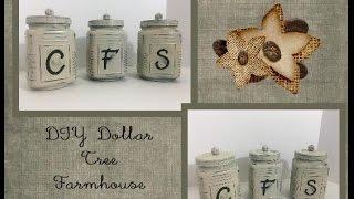 DIY Dollar Tree Farmhouse Canisters