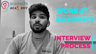 How to: Work at Salesforce — Interview Process | Salesforce Software Engineer