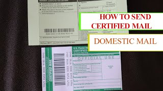 HOW TO SEND & LABEL CERTIFIED LETTER DOMESTIC MAIL
