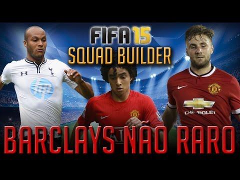 FIFA 15 - SQUAD BUILDER - NÃO RAROS BARCLAYS