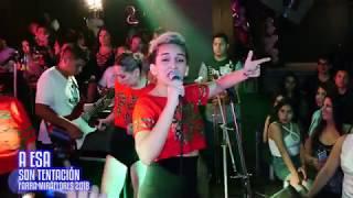 A Esa - Son Tentación Festa - Farra Miraflores 2018