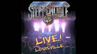"""John Kay & Steppenwolf  """"Hold On"""""""