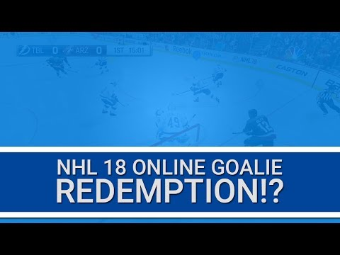 REDEMPTION!? (NHL 18 GOALIE)
