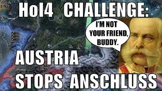 Hearts of Iron 4 Challenge: Austria refuses Anschluss and beats Germany