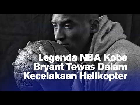 Legenda NBA Kobe Bryant Tewas Dalam Kecelakaan Helikopter