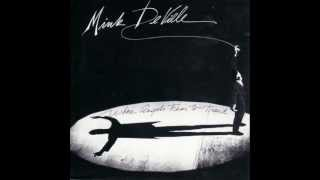 Mink Deville - Demasiado Corazon [Too Much Heart] video