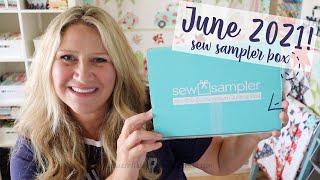June 2021 Sew Sampler Box  Unboxing!